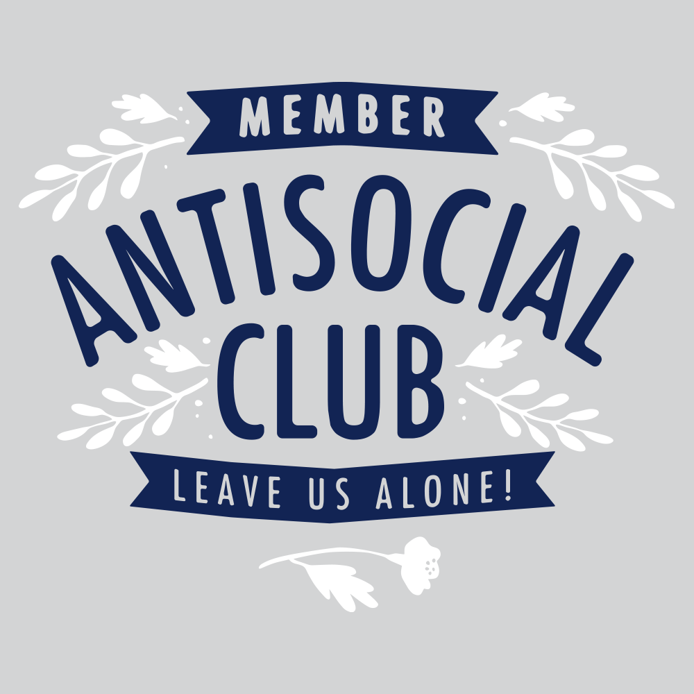 Antisocial Club T-Shirt | SnorgTees