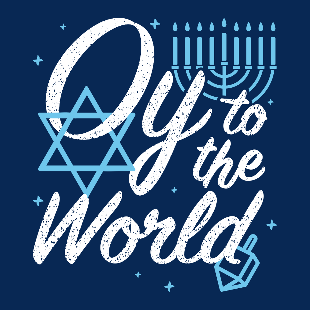 Oy To The World T-Shirt | SnorgTees