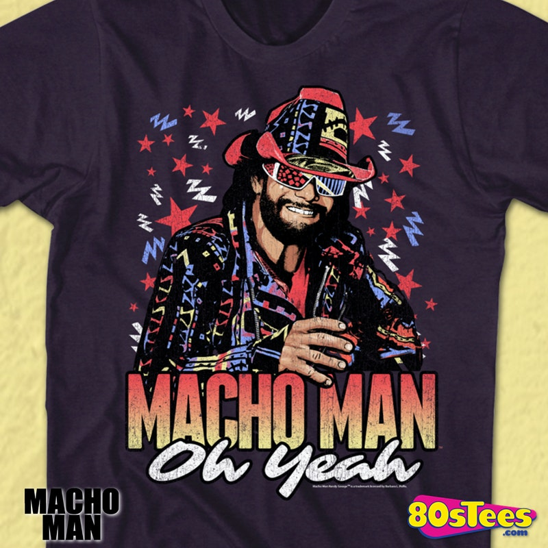 9a4fd8f65 Neon Dig It Macho Man Randy Savage T-Shirt Officially Licensed Macho Man  Randy Savage Men's T-shirt - Big and Tall Sizes Available.