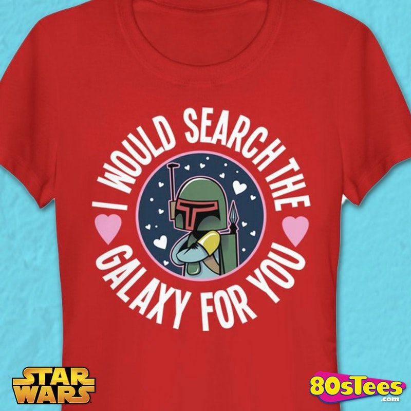 Junior Boba Fett Search The Galaxy For You Star Wars Shirt