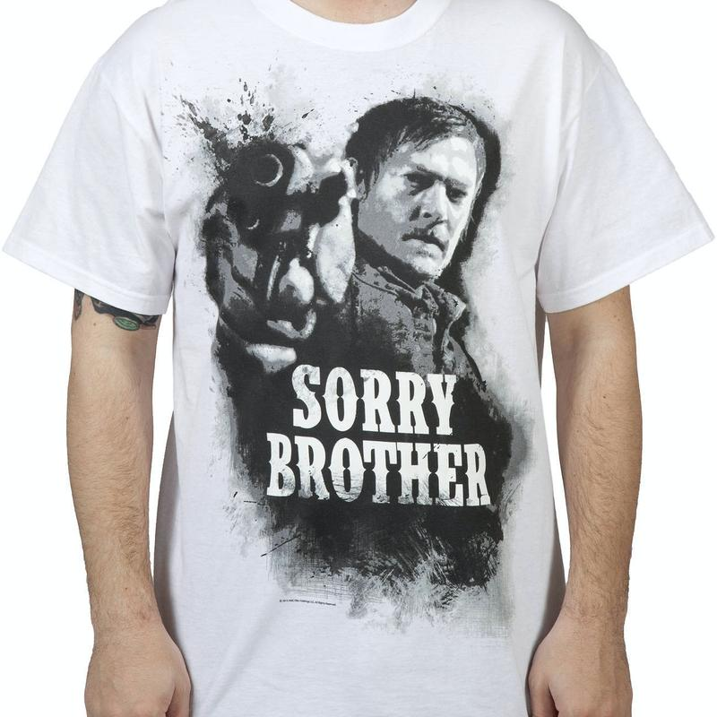 Sorry Brother Darryl Walking Dead Shirt