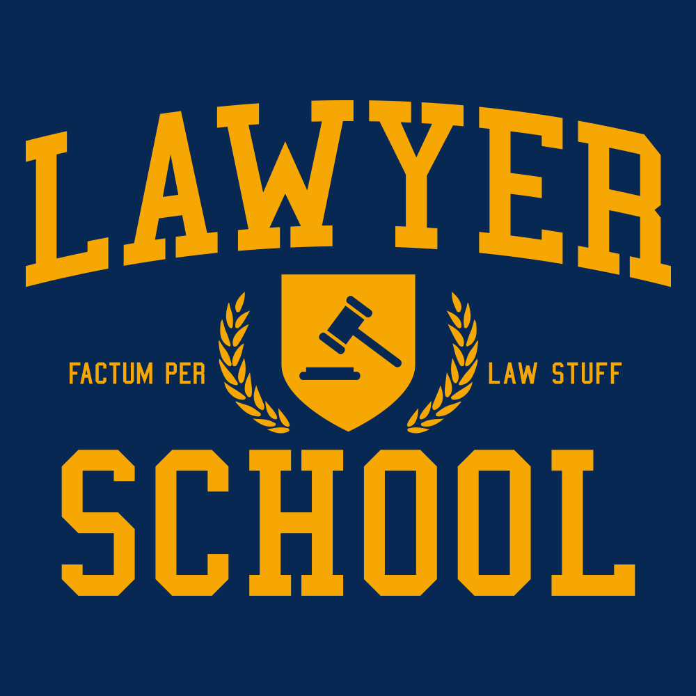 Lawyer School T-Shirt | SnorgTees