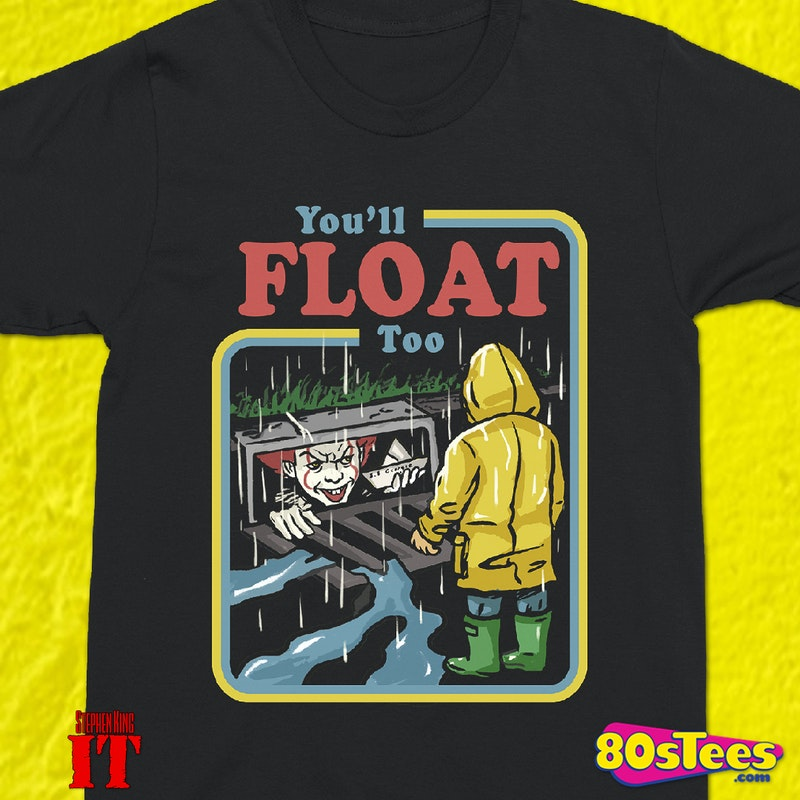 a684e06ab954 We All Float Stephen King's IT T-Shirt made by Changes in collections: Non  80s Movies: It, & Department: Adult Mens, & Color: Black.